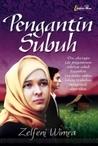 Pengantin Subuh by Zelfeni Wimra