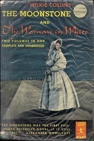 The Moonstone and The Woman in White
