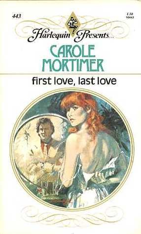 First Love, Last Love