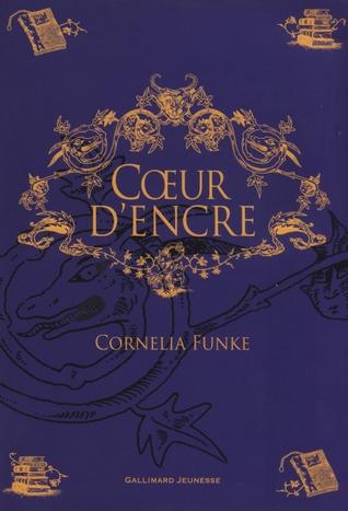 Coeur d'encre by Cornelia Funke