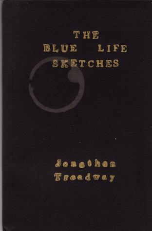 The Blue Life Sketches