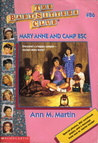 Mary Anne and Camp BSC (The Baby-Sitters Club, #86)