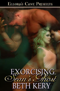 Exorcising Sean's Ghost by Beth Kery