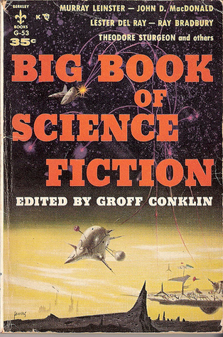 Big book of science fiction by groff conklin big book of science fiction fandeluxe Images
