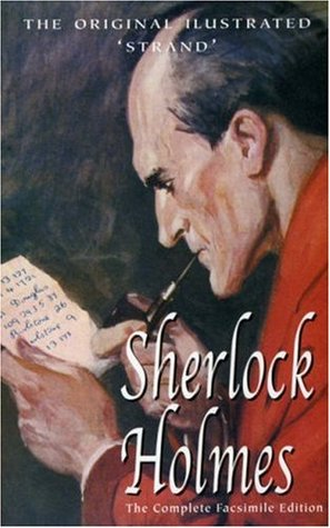 The Complete Stories of Sherlock Holmes with illustrations from the Strand Magazine