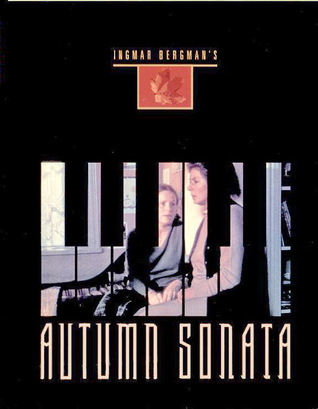 Autumn Sonata by Ingmar Bergman