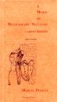 A Morte de Baldassare Silvande e outras histórias