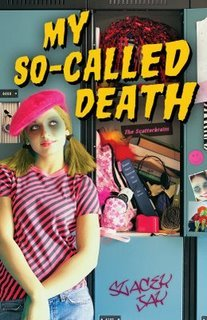 My So Called Death (Dead High, #1)