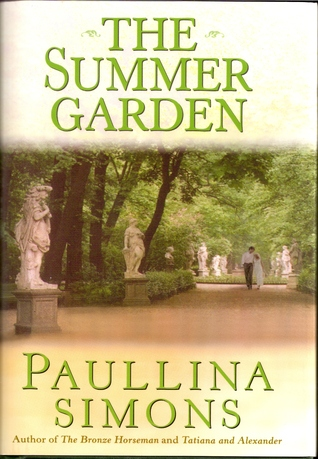 The Summer Garden (The Bronze Horseman, #3)