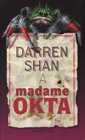 Darren Shan a Madame Okta (Příběhy Darrena Shana, #1)