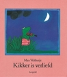 Kikker is verliefd by Max Velthuijs