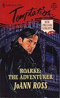 Ebook Roarke: The Adventurer by JoAnn Ross read!
