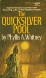 The Quicksilver Pool by Phyllis A. Whitney