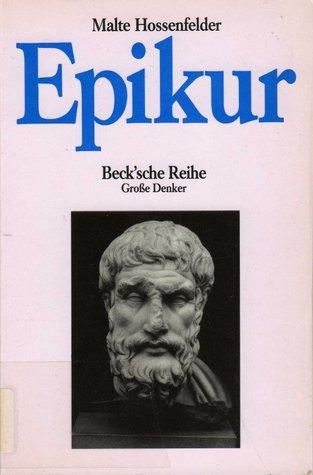 Epikur (Beck'sche Reihe, Bd. 520: Große Denker)