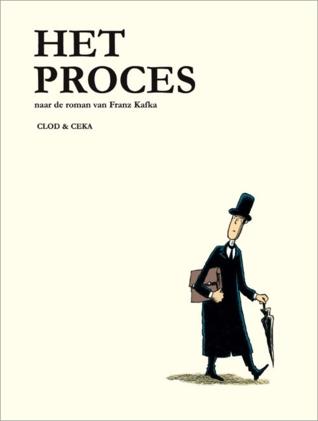 Het Proces: naar de roman van Franz Kafka