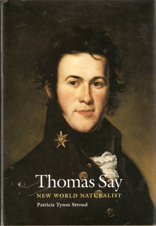 Thomas Say by Patricia Tyson Stroud