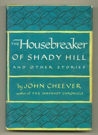 The Housebreaker of Shady Hill and other stories