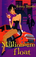 The Millionaire Float by Kirsty Brooks