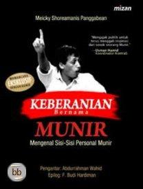 Keberanian Bernama Munir