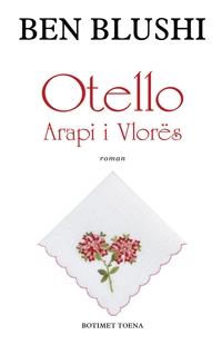 Otello, Arapi i Vlores