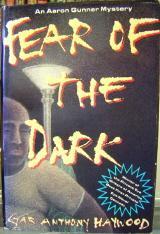 Fear of the Dark (Aaron Gunner, #1)