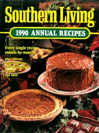 Southern Living 1990 Annual Recipes by Southern Living Inc.
