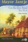 Mayor Jantje: Cerita Tuan Tanah Batavia Abad Ke-19