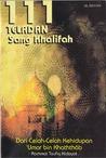 111 Teladan sang Khalifah: Dari Celah-Celah Kehidupan 'Umar bin Khaththâb