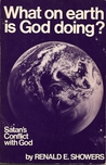 What on Earth is God Doing?: Satan's Conflict with God