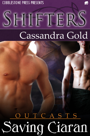 Saving Ciaran by Cassandra Gold