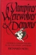 Vampires, Werewolves & Demons