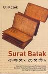 Surat Batak: Sejarah Perkembangan Tulisan Batak, Berikut Pedoman Menulis Aksara Batak dan Cap Sisimangaraja XII