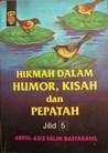Hikmah dalam Humor, Kisah dan Pepatah  ( jilid 5 )