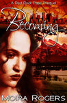 Becoming (Red Rock Pass, #0)
