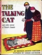 The Talking Cat and Other Stories of French Canada