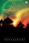 The Palace of Illusions - Istana Khayalan by Chitra Banerjee Divakaruni