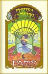 Mystery of the Metro (My Name is Paris, #1)