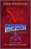 De reisgenoten van Achar (Saga van Axis, #1)