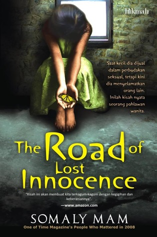 Ebook The Road of Lost Innocence by Somaly Mam DOC!
