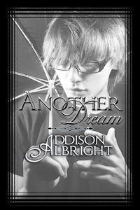 Ebook Another Dream by Addison Albright DOC!
