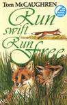 Run Swift, Run Free (Run Wild #3)