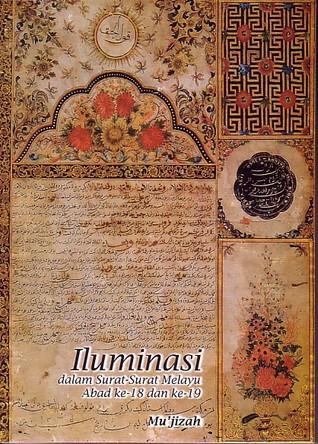 Iluminasi dalam Surat-surat Melayu Abad ke-18 dan ke-19