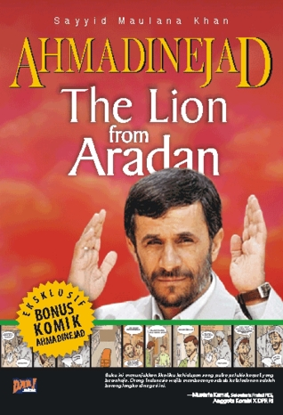 Ahmadinejad: The Lion from Aradan