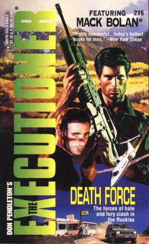 Death Force (Mack Bolan The Executioner,#216)