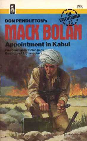 Appointment In Kabul (Mack Bolan The Executioner, #73)