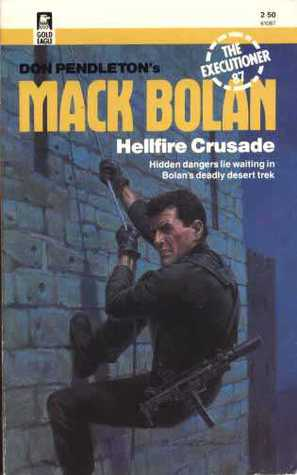 Hellfire Crusade by Alan Bomack