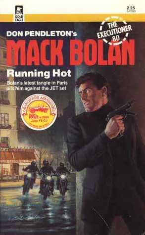 Running Hot (The Executioner, #80)