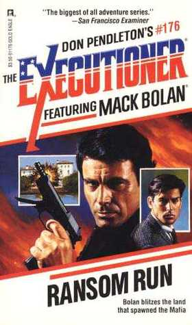 Ransom Run (Mack Bolan The Executioner, #176)