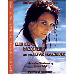The King-McQueen and the Love Machine: My Secret Life With Elvis Presley, Steve McQueen & the Smiling Cobra (Audio Book Download)
