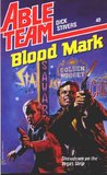 Blood Mark (Able Team, #40)